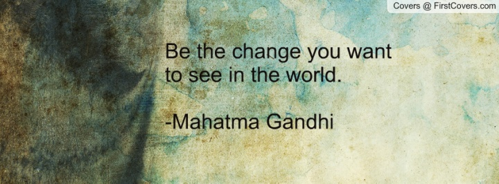be_the_change_you-89750